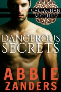 DangerousSecrets_CallaghanBrothers_Book1