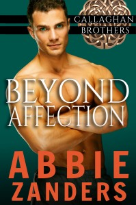 Abbie_Zanders_Callaghan Brothers 6 Beyond Affection (2) KDP Size